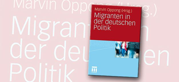 - cover_migranten_in_der_deutschen_politik_marvin_oppong