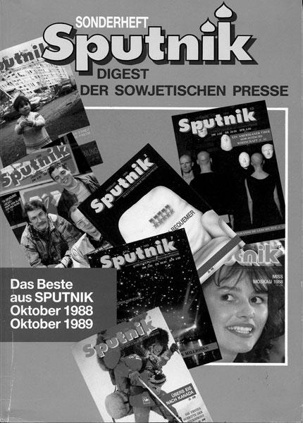 """Ab Ende 1989 konnte man den """"Sputnik"""" in der DDR wieder am Zeitungskiosk kaufen. Aus diesem Anlaß erschien eine Sonderausgabe mit den interessantesten Artikeln aus den Heften 10/88 bis 10/89."""