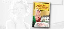 Schantall, tu ma die Omma Prost sagen! © Verlag: Schwarzkopf & Schwarzkopf