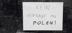 Kein Verkauf an Polen, Polen, Diskriminierung, Rassismus