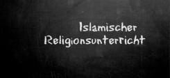 Religionsunterricht, Islam, Muslime, islamischer Religionsunterricht, Tafel, Schule