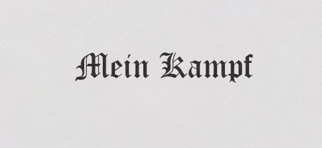 Adolf Hitler, Mein Kampf, Hitler, Hitlers Mein Kampf