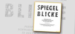 Spiegelblicke, Perspektive, Schwarze, Bewegung, Deutschland