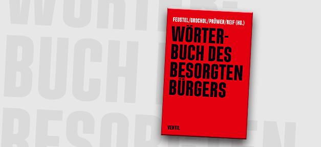 Besorgter Bürger, Wörterbuch, Buch, Bücher, Buchcover