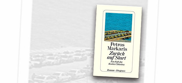 Zurück auf Start, Buch, Petros Markaris, Bücher, Griechenland