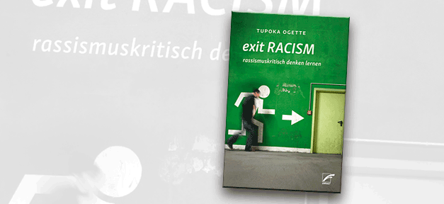 Buch, Buchcover, Tupoka Ogette, Racism, Rassismus, exit racism