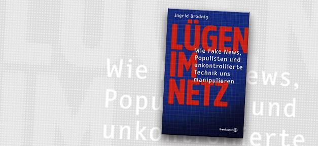 Lügen im Netz, Fake-News, Populismus, Buch, Rechtspopulismus