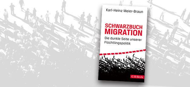 Schwarzbuch Migration, Flüchtlingspolitik, Flüchtlinge, Migration, Integration, Ausländer