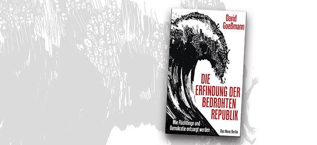 Buch, Erfindung der bedrohten Republik, Flüchtlinge, Asyl