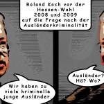 Roland Koch vor den Wahlen 2008 und 2009