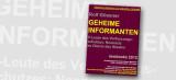 Geheime Informanten: V-Leute des Verfassungsschutzes - Neonazis im Dienst des Staates