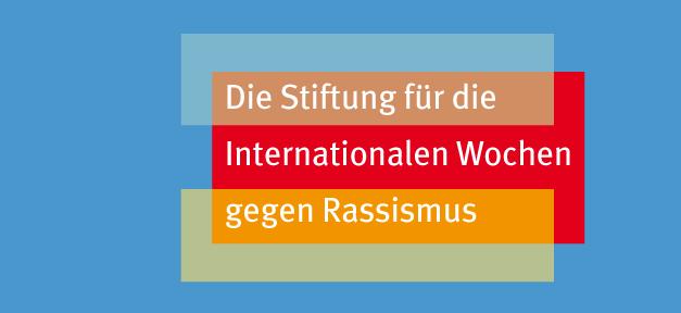 Stiftung für die Internationalen Wochen gegen Rassismus