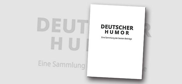 Deutscher Humor: Eine Sammlung der besten Beiträge von Noah Sow