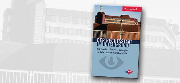 Rechtsstaat, Buch, Cover, NSU, rechtsxtremismus, Verfassungsschutz