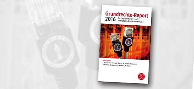 Grundrechte, Grundrechte-Report, 2016, Verfassungsschutzbericht