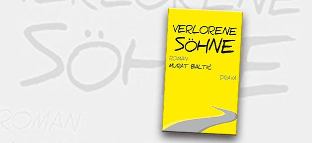 Verlorene Söhne, Murat Baltic, Buch, Cover, Migration, Flucht, Jugoslawien