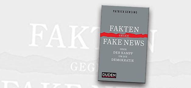 Fake-News, Fake News, Fakten, Patrick Gensing, Buch, Cover