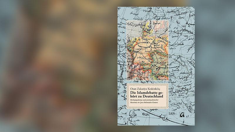 Ozan Zekeriya Keskinkılıç, Buch, Cover, Islamdebatte gehört zu Deutschland