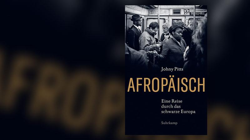 Afropäisch, Buch, Cover, Rassismus, Europa, Johny Pitts