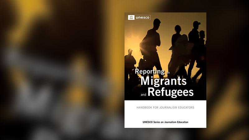 Cover, Migration, Flüchtlinge, Reporting Migrants and Refugees
